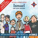 Ismael und seine Freunde/Michael Gerard Bauer