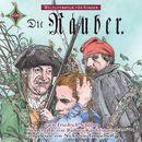 Weltliteratur für Kinder - Die Räuber von Friedrich Schiller [Neu erzählt von Barbara Kindermann]/Friedrich Schiller