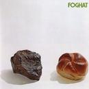 Foghat (aka Rock & Roll)/Foghat
