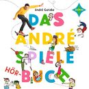 Das André-Spiele-Hörbuch/André Gatzke