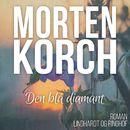 Den blå diamant (uforkortet)/Morten Korch