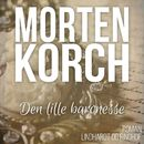 Den lille baronesse (uforkortet)/Morten Korch