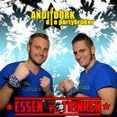 Essen vs. Trinken/Andi & Dörk - Die Partybrüder