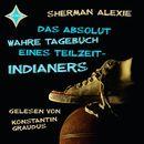 Das absolut wahre Tagebuch eines Teilzeit-Indianers/Sherman Alexie