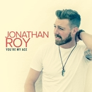 You're My Ace/Jonathan Roy