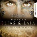Elias & Laia - Die Herrschaft der Masken (Ungekürzt)/Sabaa Tahir