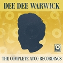 The Complete Atco Recordings/Dee Dee Warwick