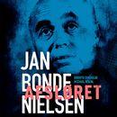 Afsløret - Jan Bonde Nielsen (uforkortet)/Michael Teschl, Birgitte Dyrekilde