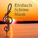 Einfach schöne Musik/Filip Michel Schuldes