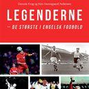 Legenderne - de største i engelsk fodbold (uforkortet)/Dennis Krog, Kim Damsgaard Pedersen