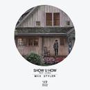 Show U How (feat. KARRA)/Max Styler