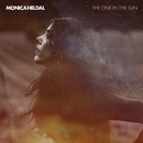 The One In The Sun/Monica Heldal