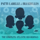 The Complete Atlantic Sides Plus/Patti Labelle & The Bluebelles