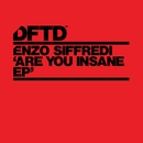 Are You Insane/Enzo Siffredi
