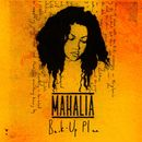 Back Up Plan/Mahalia