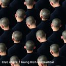 Young Rich And Radical (Radio Mix)/Club cheval