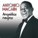 Angelitos negros/Antonio Machín