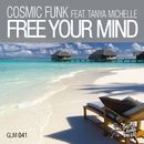 Free Your Mind/Cosmic Funk