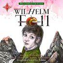Weltliteratur für Kinder - Wilhelm Tell von Friedrich Schiller [Neu erzählt von Barbara Kindermann]/Friedrich Schiller