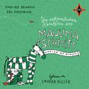 Die erstaunlichen Abenteuer der Maulina Schmitt: Warten auf Wunder/Finn-Ole Heinrich