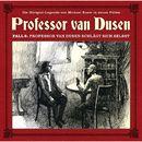 Die neuen Fälle - Fall 6: Professor van Dusen schlägt sich selbst/Professor van Dusen