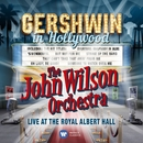 Gershwin in Hollywood/The John Wilson Orchestra