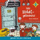 Detektivbüro LasseMaja - Das Hotelgeheimnis/Martin Widmark