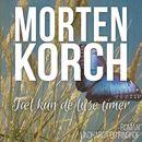 Tael kun de lyse timer (uforkortet)/Morten Korch