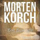 Bent Billes løfte (uforkortet)/Morten Korch