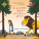 In die Wälder gegangen, einen Löwen gefangen - Gedichte und Findlinge/Frantz Wittkamp, Axel Scheffler