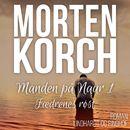 Manden på Naur, bind 1: Faedrenes røst (uforkortet)/Morten Korch