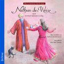 Weltliteratur für Kinder - Nathan der Weise von G.E. Lessing [Neu erzählt von Barbara Kindermann]/Gotthold Ephraim Lessing