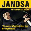 Hitfabrik Reloaded/Felix Janosa