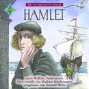 Weltliteratur für Kinder - Hamlet von William Shakespeare [Neu erzählt von Barbara Kindermann]/William Shakespeare