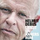 Liekut un anners rum/Helmut Debus