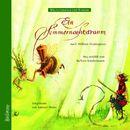 Weltliteratur für Kinder - Ein Sommernachtstraum von William Shakespeare [Neu erzählt von Barbara Kindermann]/William Shakespeare