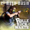 Rolle rückwärts/El Mago Masin