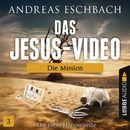 Folge 03: Die Mission/Das Jesus-Video