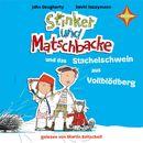 Stinker und Matschbacke und das Stachelschwein aus Vollblödberg/John Dougherty