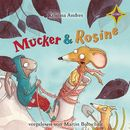 Mucker & Rosine/Kristina Andres