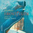 Frostfeuer/Kai Meyer