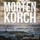 Ved den blå fjord (uforkortet)/Morten Korch