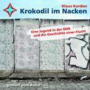 Krokodil im Nacken/Klaus Kordon