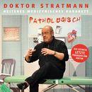 Pathologisch/Doktor Stratmann