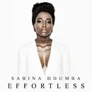Effortless/Sabina Ddumba