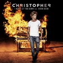 I Won't Let You Down (feat. Bekuh Boom)/Christopher