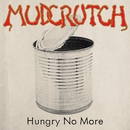 Hungry No More/Mudcrutch