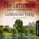 Cherringham - Landluft kann tödlich sein, Folge 17: Gefährlicher Erfolg/Matthew Costello, Neil Richards