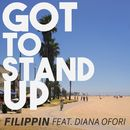 Got to Stand Up/FILIPPIN