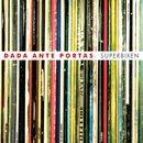 Superbixen/Dada Ante Portas